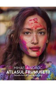 mihaela-noroc-atlasul-frumusetii-album